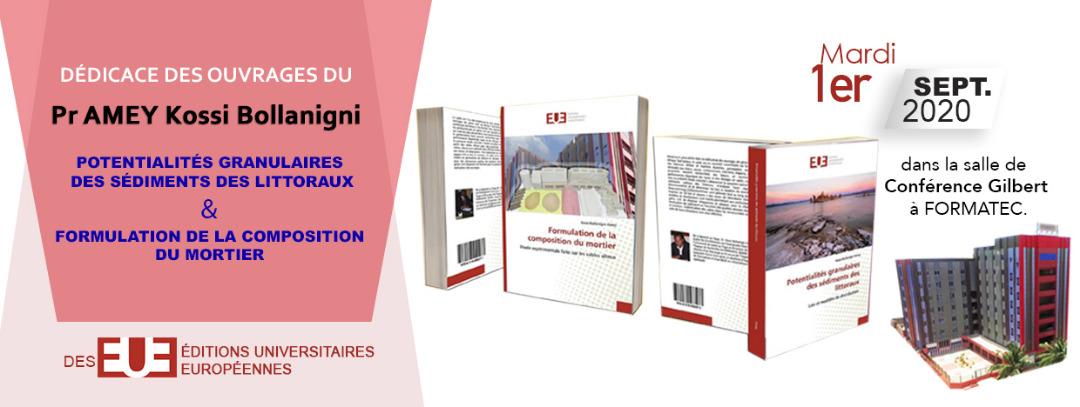 Dédicace des ouvrages du Pr AMEY Kossi Bollanigni, Mardi 1er Septembre